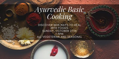 Basic Ayurvedic Cooking - Fall Edition