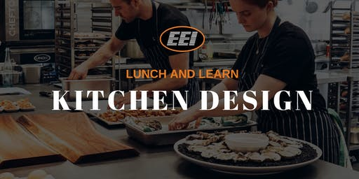 EEI Lunch and Learn - Kitchen Design with Accurex