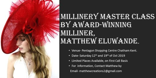 Millinery Master Class By Award Winning milliner, Matthew Eluwande