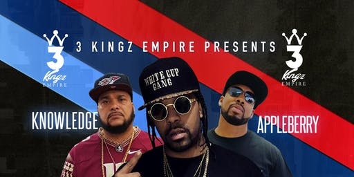 3 Kingz Empire Presents: Lil' Flip,  A.P. Appleberry, &  Knowl3dg3 Live