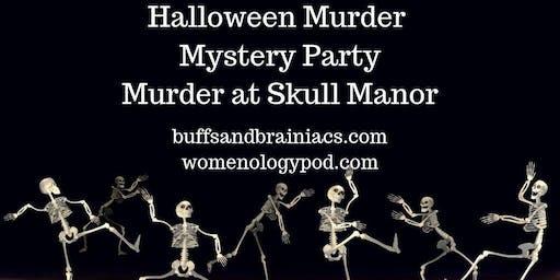 Halloween Murder Mystery Party: Murder at Skull Manor