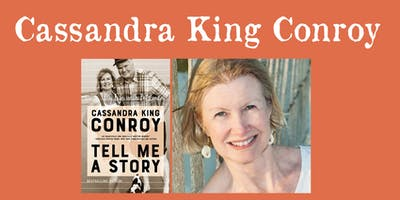"Cassandra King Conroy - ""Tell Me A Story"""