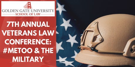 GGU Law's 7th Annual Veterans Law Conference: #MeToo & the Military tickets