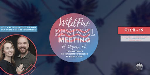 WildFire Revival, Ft. Myers