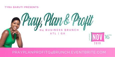 Pray, Plan & Profit Q4 Business Brunch tickets