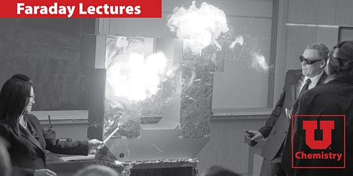 Thursday, December 12, 2019 Faraday Lectures U of U, Chemistry Department