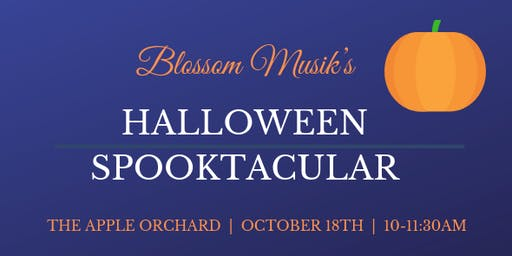 Halloween Spooktacular with Blossom Musik