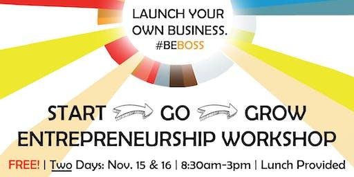 START > GO > GROW ENTREPRENEURSHIP WORKSHOP