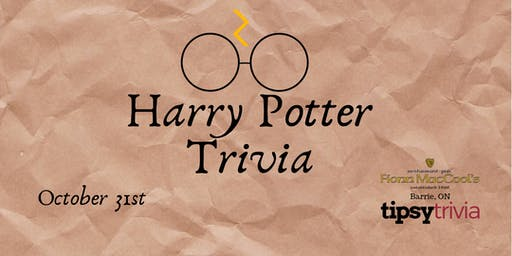 Harry Potter Trivia - Oct 31 8pm Fionn MacCools Barrie On