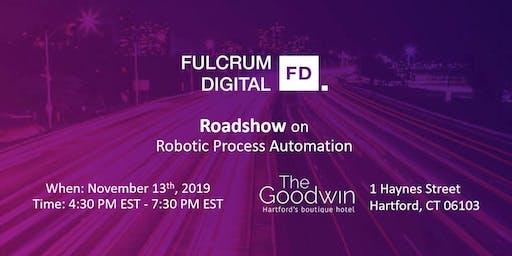 Fulcrum Digital Roadshow on Robotic Process Automation