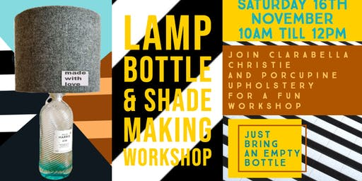 Bottle Lamp  &  Shade Making Workshop