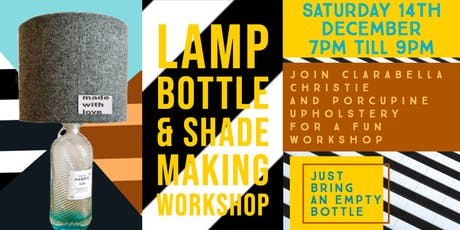 Bottle Lamp and shade making workshop tickets