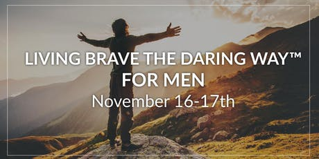 Living Brave the Daring Way™ For Men tickets