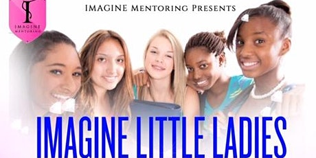 IMAGINE LITTLE LADIES PROGRAM tickets