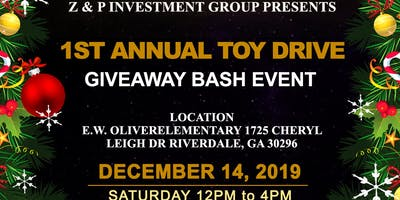 Z&P Investments  PRESENTS 1st Annual Toy Drive Giveaway
