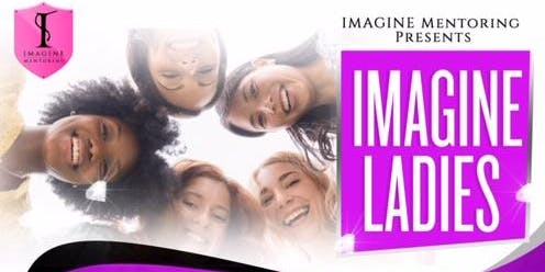 IMAGINE LADIES MENTORING PROGRAM