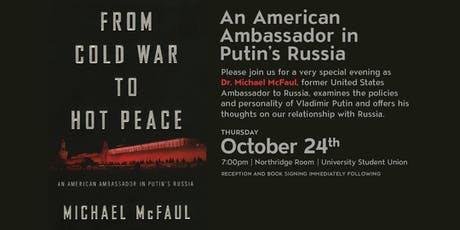 An American Ambassador in Putin's Russia: A Richard Smith Lecture tickets