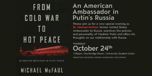 An American Ambassador in Putin's Russia: A Richard Smith Lecture