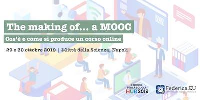 The making of… a MOOC. Cos'è e come si produce un corso online.
