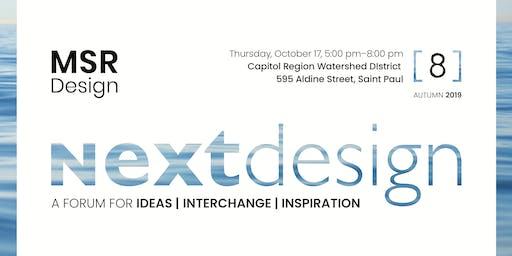 MSR Next Design Forum