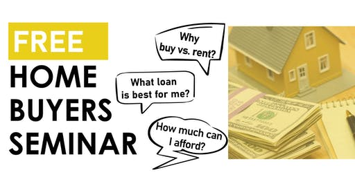 Home Buyers Seminar: Buying Your First Home