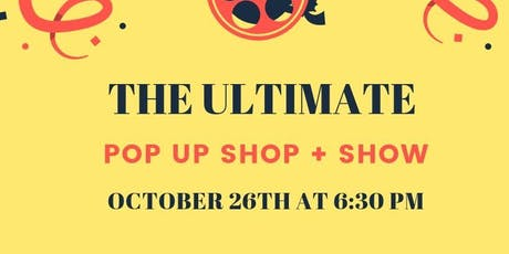 The Ultimate Pop Up Shop & Show  tickets