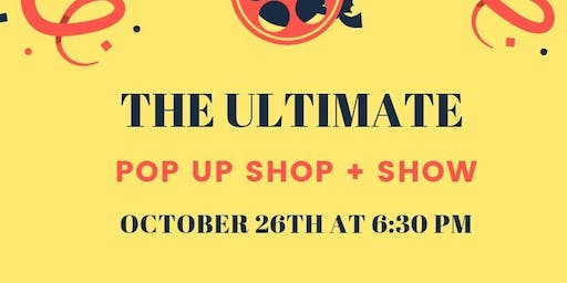 The Ultimate Pop Up Shop & Show