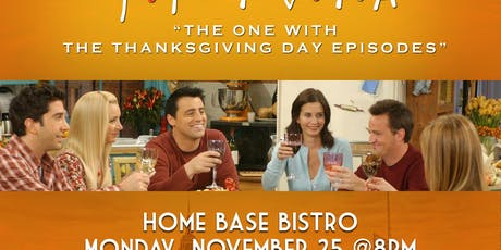 """Friends Trivia """"The One with the Thanksgiving Episodes tickets"""