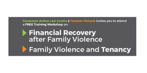 Family Violence and Tenancy & Family Violence Financial Recovery Training