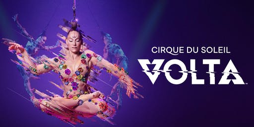 Cirque du Soleil & Echoes of Hope Invite You to the Premiere Night of VOLTA