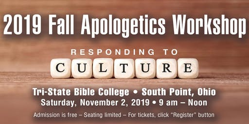 2019 Fall Apologetics Workshop: Responding to Culture