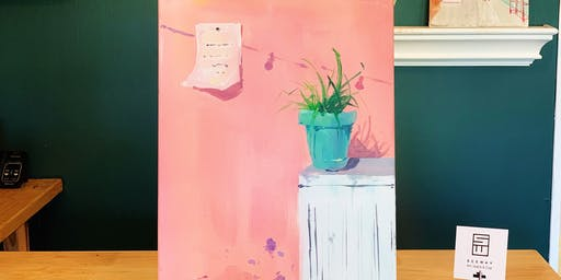 THINGS TO DO -PAINT & SIP: POTTED PLANT-A
