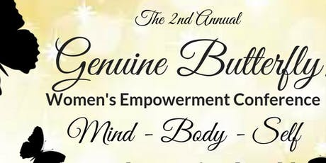 The 2nd Annual Genuine Butterfly Women's Empowerment Conference tickets