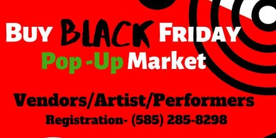 Buy Black. Friday....... Pop Up Market.
