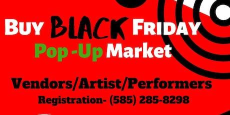 Buy Black. Friday....... Pop Up Market. tickets