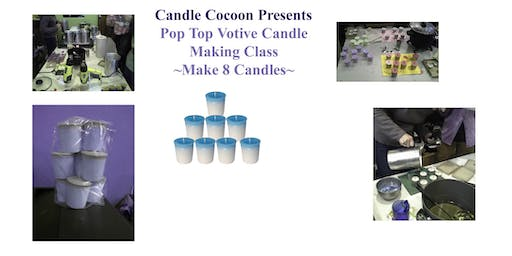 "Votive ""Pop"" Tops - Candle Making Class"