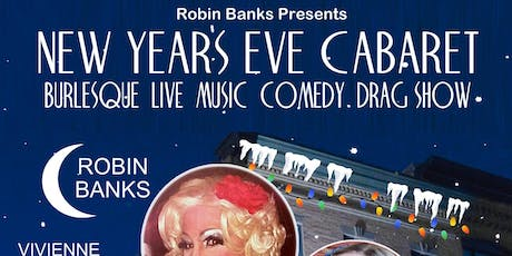 """""""Fully Loaded"""" New Years Eve Cabaret with Robin Banks tickets"""