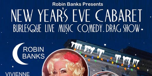 """Fully Loaded"" New Years Eve with Robin Banks"