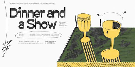 Ela Melbourne and Blackhearts & Sparrows Present Dinner and a Show tickets
