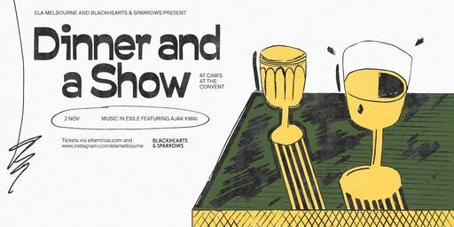Ela Melbourne and Blackhearts & Sparrows Present Dinner and a Show