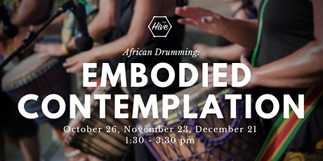 African Drumming: Embodied Contemplation tickets