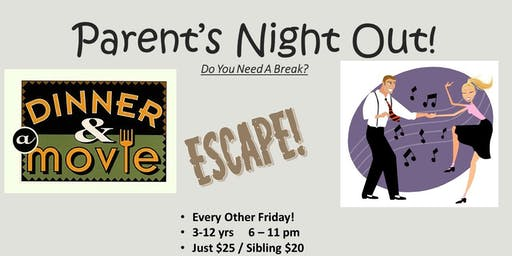 Parent's Night Out! Oct 18, 2019 Now 5 hours