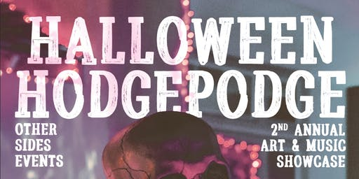 The Halloween Hodgepodge Art and Music Show