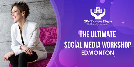 The Ultimate Social Media Workshop - EDMONTON tickets