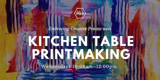 Embracing Creative Process with Kitchen Table Printmaking