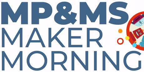 Marin Primary & Middle School Maker Morning tickets