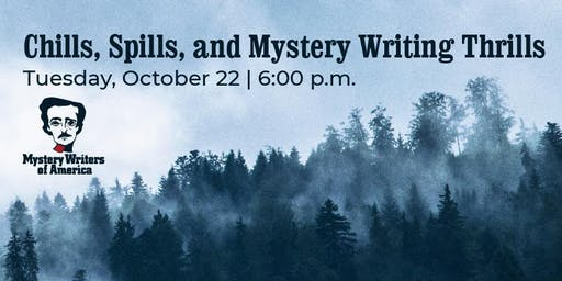 Chills, Spills, and Mystery Writing Thrills