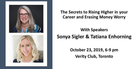 The Secrets to Rising Higher in your Career and Erasing Money Worry tickets