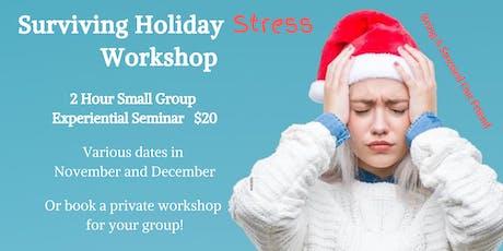 Surviving Holiday Stress Workshop tickets