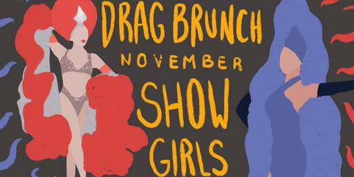 Drag Brunch: Showgirls